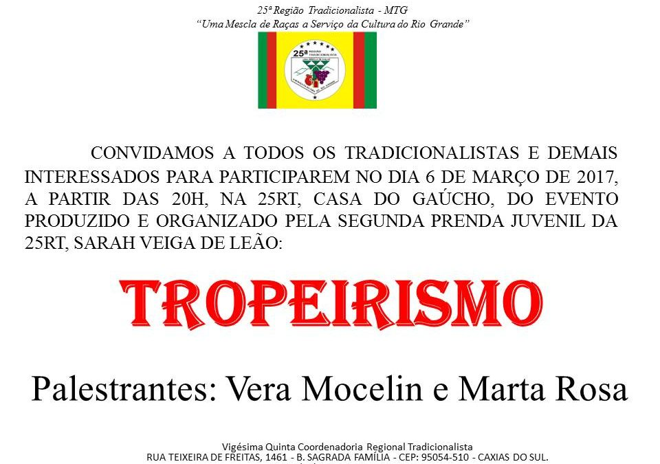 Palestra sobre TROPEIRISMO