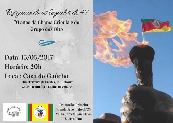 """""""Resgatando os legados de 47 – 70 anos da Chama Crioula e do Grupo dos Oito"""""""